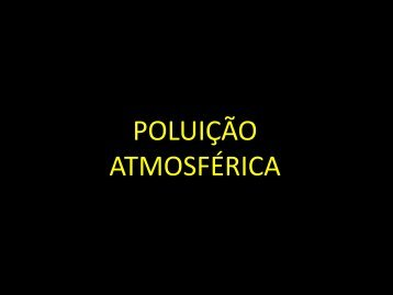 POLUIÇÃO ATMOSFÉRICA - Curso e Colégio Acesso