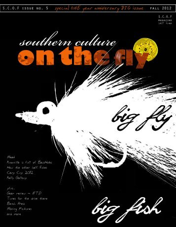 Southern Culture on the Fly - spring 2012 - issue NO. 3