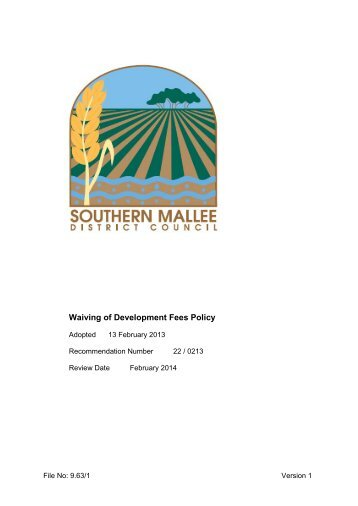 Waiving of Development Fees Policy - Southern Mallee District ...