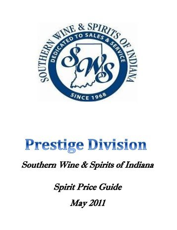 Southern Wine & Spirits of Indiana Spirit Price Guide May 2011