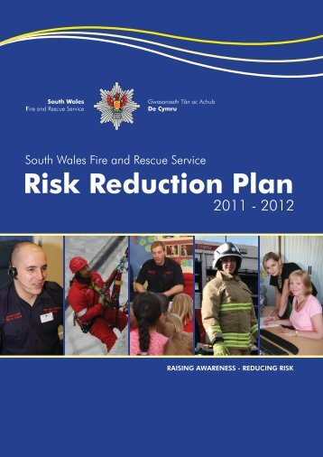 Risk Reduction Plan 2011 - South Wales Fire and Rescue Service