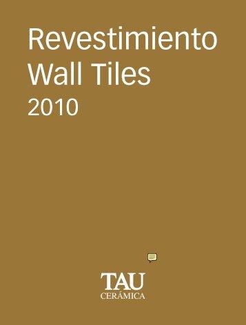 Revestimientos Tau: cerámicas y azulejos. Wall tiles Tau - Venespa