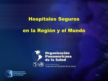 Hospitales Seguros al 2015 - DISASTER info DESASTRES