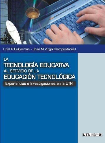 La Tecnología Educativa al Servicio de la Educación Tecnológica