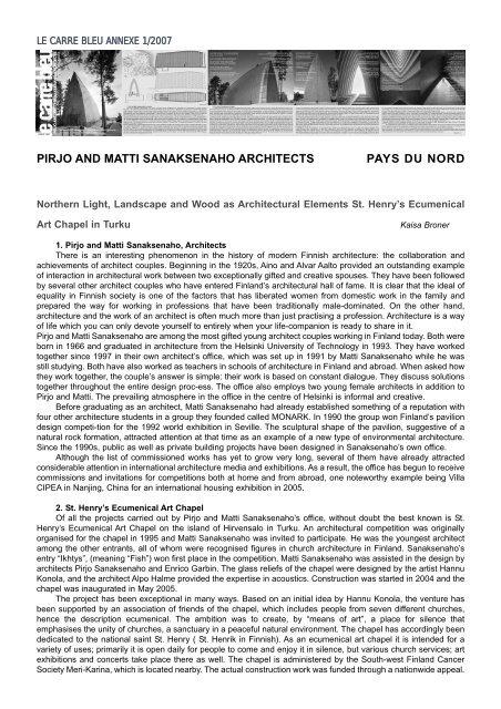 pirjo and matti sanaksenaho architects pays du nord - Le Carré Bleu