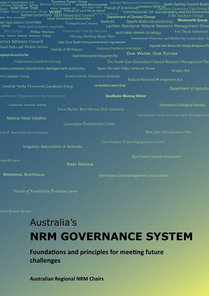 natural resource management in australia This paper examines the evolution of australia's natural resource management programs over the past two decades the story is one of major paradigmatic shifts with implications for the design and operation of similar programs worldwide.