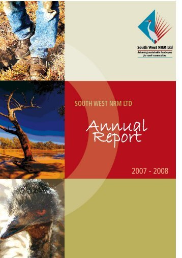 2007-08 Annual Report | 1808.63 KB - South West NRM