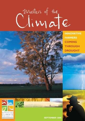 Masters of the Climate: Innovative farmers ... - South West NRM