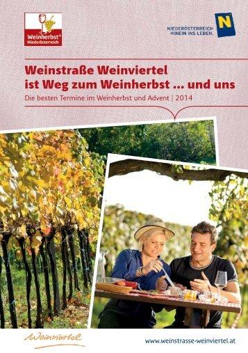 Weinstraße Weinviertel ist Weg zum Weinherbst ... und uns