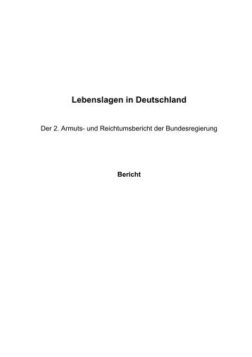 Lebenslagen in Deutschland 2. Armuts- und Reichtumsbericht der ...