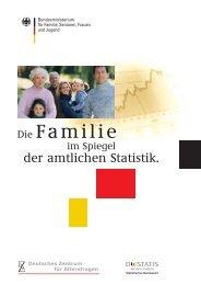 amtlichen Statistik. - Bundesministerium für Familie, Senioren ...