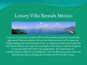 Luxury Villa Rentals Mexico