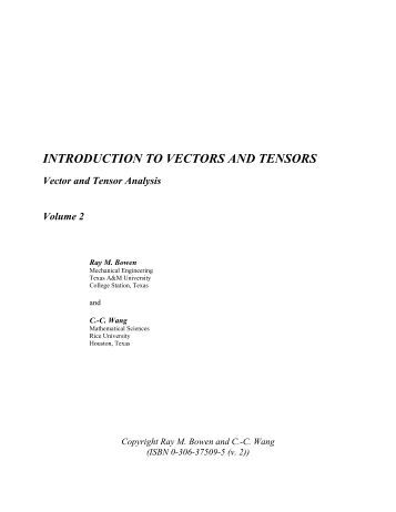 Introduction to Vectors and Tensors Vol 2 (Bowen 246). - Index of
