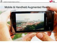 Mobile & Handheld Augmented Reality - Institute for Computer ...
