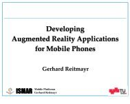 Mobile Platforms Gerhard Reitmayr - Institute for Computer Graphics ...