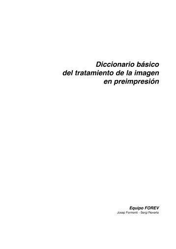 Diccionario basico preimpresion - Proveedora de las artes graficas