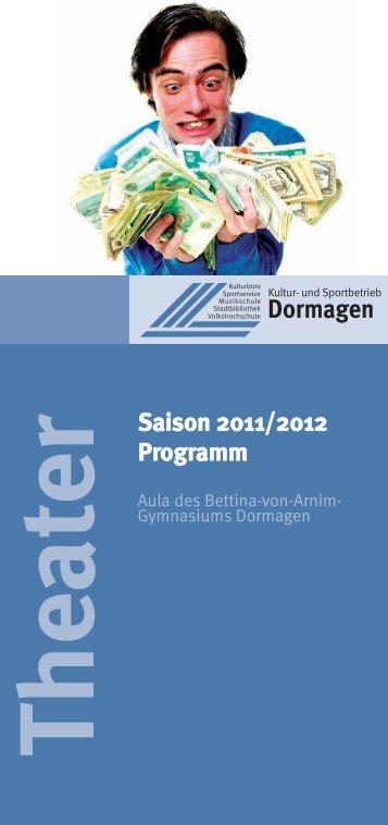 Theater Saison 2011/2012 Programm - Stadt Dormagen