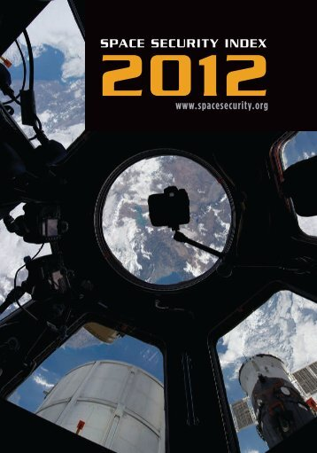 Space Security Index 2012 - Full Report - Secure World Foundation