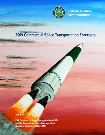 2009 Commercial Space Transportation Forecasts - FAA