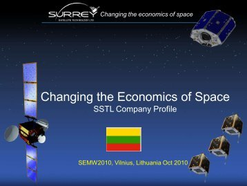 Changing the Economics of Space. SSTL Company Profile.