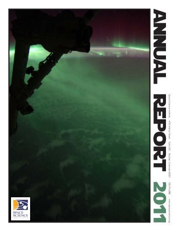Click here to view our Annual Report 2011 - Space Science Institute