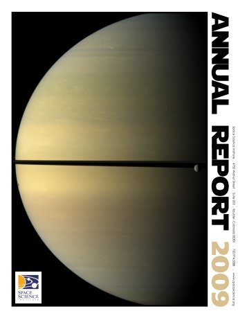 a n n u a l R e p o r t 2 0 0 9 - Space Science Institute