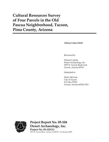 Cultural Resources Survey of Four Parcels in the Old Pascua ...