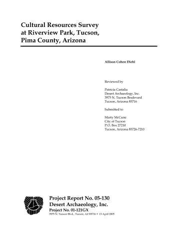 Cultural Resources Survey at Riverview Park, Tucson, Pima County ...