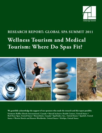 Wellness Tourism and Medical Tourism - spa