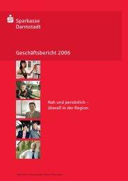 Geschäftsbericht 2006 - Sparkasse Darmstadt