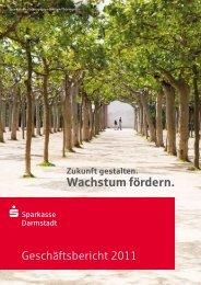 Geschäftsbericht 2011 - Sparkasse Darmstadt