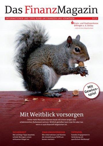 Finanzmagazin Ausgabe 3/2013 - und Stadtsparkasse Dillingen