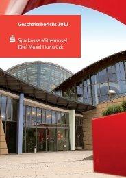 Geschäftsbericht 2011 Sparkasse Mittelmosel Eifel Mosel Hunsrück