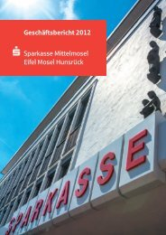 Geschäftsbericht 2012 Sparkasse Mittelmosel Eifel Mosel Hunsrück