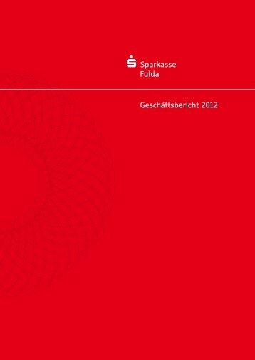 Geschäftsbericht 2012 - Sparkasse Fulda