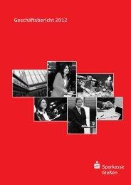 Geschäftsbericht 2012 - Sparkasse Gießen