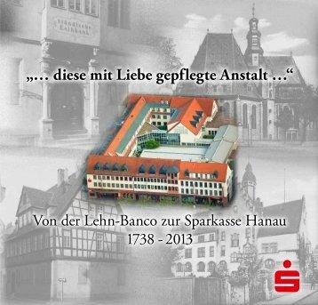 Jubiläumschronik als PDF - Sparkasse Hanau