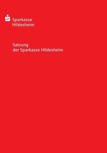 Satzung der Sparkasse Hildesheim s-Sparkasse Hildesheim