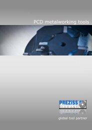 PCD metalworking tools - PREZISS DIAMANT