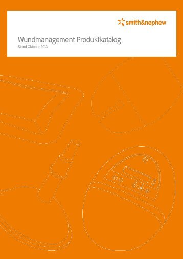 Wundmanagement Produktkatalog - Smith & Nephew