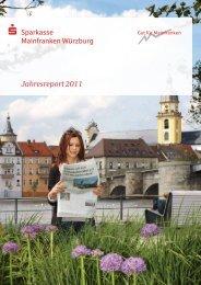 gekürzter Jahresreport 2011 - Sparkasse Mainfranken Würzburg