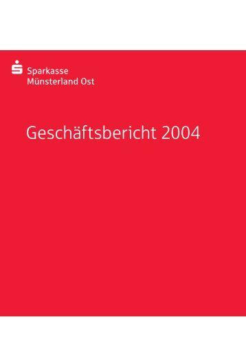 Geschäftsbericht 2004 - Sparkasse Münsterland Ost