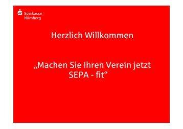 Präsentation SEPA im Verein - Vortrag - Sparkasse Nürnberg