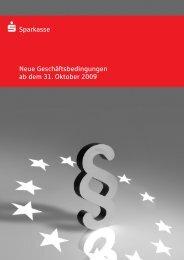 Neue Geschäftsbedingungen ab dem 31. Oktober 2009 S Sparkasse