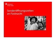 Sonderöffnungszeiten an Fastnacht - Sparkasse Rhein-Nahe
