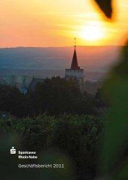 Geschäftsbericht 2011 - Sparkasse Rhein-Nahe