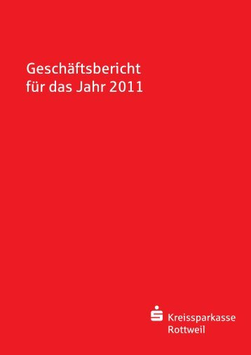 Geschäftsbericht 2011 - Kreissparkasse Rottweil