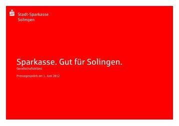 Sparkasse. Gut für Solingen. - Stadt-Sparkasse Solingen