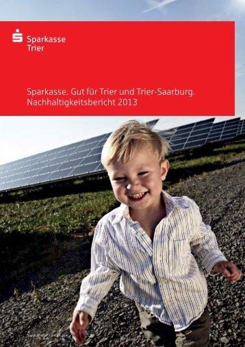 Zum Nachhaltigkeitsbericht 2013 - Sparkasse Trier
