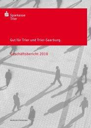 Geschäftsbericht 2010 - Sparkasse Trier